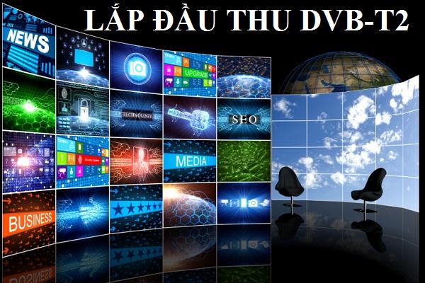LẮP ĐẶT ĐẦU THU DVB-T2 TẠI TPHCM