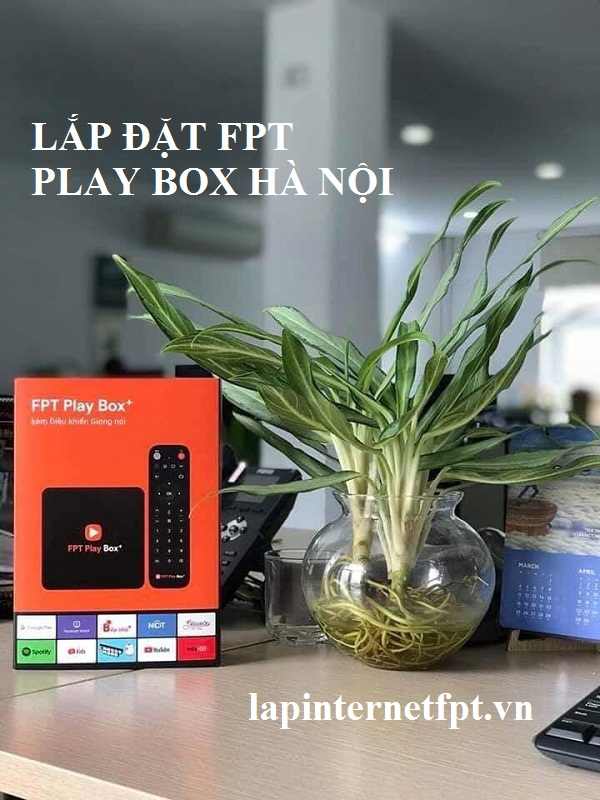 Mua Fpt play Box ở Hà Nội tại các địa chỉ nào