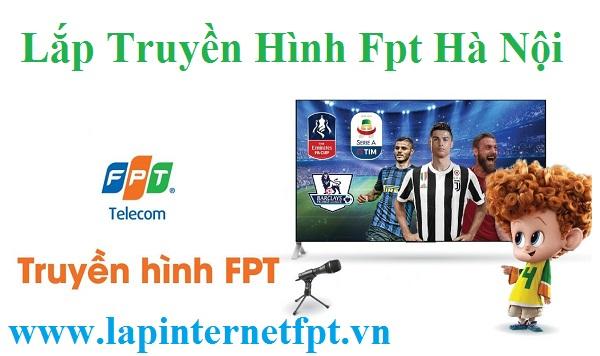 Lắp Truyền hình Fpt Hà Nội