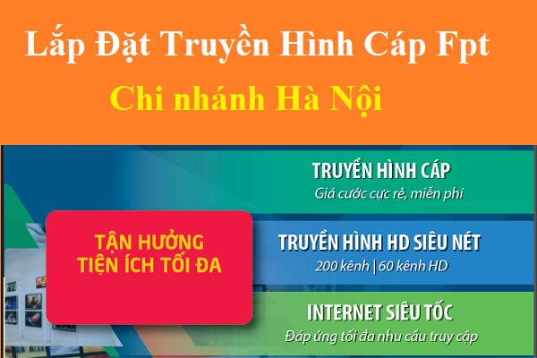 Bảng báo giá gói internet truyền hình Fpt Hà Nội