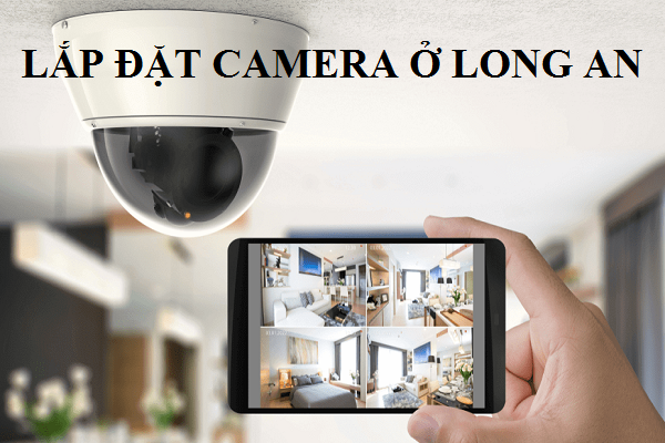 Lắp đặt camera ở Long An cho gia đình