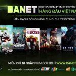 Danet là gì ? Hướng dẫn cách đăng ký gói Danet trên truyền hình