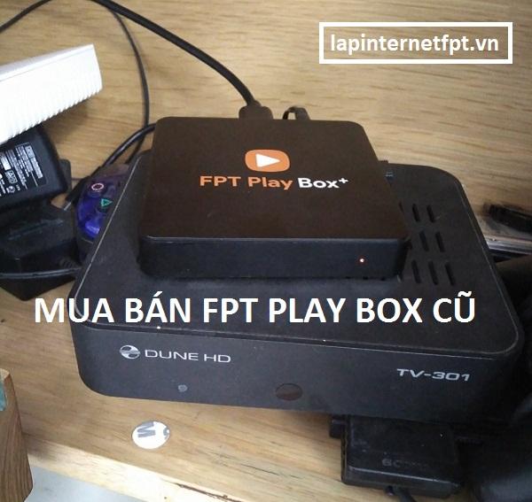 Mua bán Fpt Play Box cũ giá rẻ