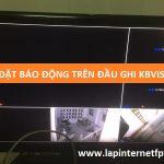 Cách bật chế độ báo động chuyển động trên đầu ghi Kbvision