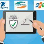 Báo Giá Chữ Ký Số VNPT – Viettel – Fpt mới nhất năm 2020