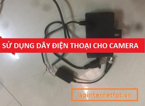 Cách sử dụng dây điện thoại thay dây tín hiệu và dây nguồn camera