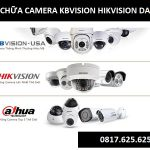 Dịch vụ sửa chữa camera KBvision Hikvision Dahua