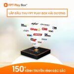 Phân Phối Mua Bán FPT Play Box Hải Dương