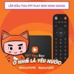 Phân Phối Mua Bán FPT Play Box Huyện Ninh Giang