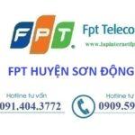 Lắp mạng Fpt huyện Sơn Động