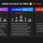 Bảng báo giá dịch vụ trên Fpt play